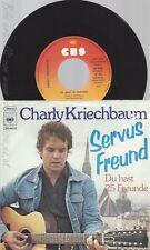 """7"""" CHARLY KRIECHBAUM-- SERVUS FREUND"""