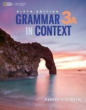 Grammar in Context Vol. 3A by Sandra N. Elbaum (2015, Paperback)