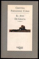 EL AÑO DE GRACIA - CRISTINA FERNANDEZ CUBAS