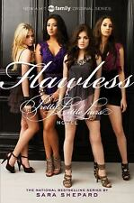Pretty Little Liars: Flawless 2 by Sara Shepard (2010, Paperback, Movie Tie-In)