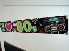80s Party Decoration - I Love the 80s Banner - 7.6 metres long!