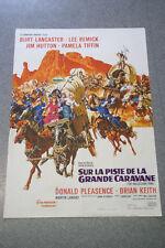 Affiche de cinéma : SUR LA PISTE DE LA GRANDE CARAVANE de JOHN STURGES