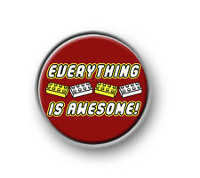 "EVERYTHING IS AWESOME / 1"" / 25mm pin button / badge / The Lego Movie / toys"
