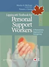 Lippincott's Textbook for Personal Support Workers: A Humanistic  Approach to Ca