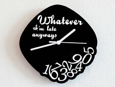 Whatever I'm Late Anyways - Outlined - Novelty Gift - Custom Name Wall Clock