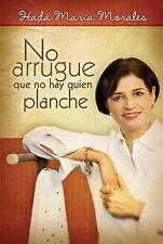 No arrugue que no hay queen planche- Hada Maria Morales