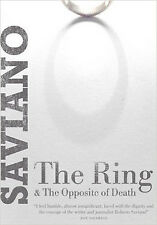 The Ring: & The Opposite of Death, New, Saviano, Roberto Book