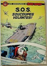 Buck Danny T 20 S.O.S Soucoupes volantes ! HUBINON éd Dupuis 1959