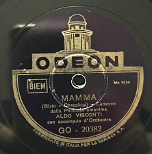 "RARE 78RPM 10"" ALDO VISCONTI MAMMA/ LUCIANO TAJOLI SERENATA SINCERA ODEON 20382"