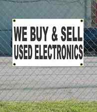 2x3 WE BUY & SELL USED ELECTRONICS Black & White Banner Sign Discount Size Price