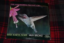 Dixie Hummingbirds~Precious Lord~Sister Rosetta Thorpe~Miles Specials~FAST SHIP