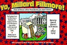 Yo, Millard Fillmore! (And All Those Other Presidents You Don't Know)