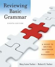Reviewing Basic Grammar: A Guide to Writing Sentences and Paragraphs (with MyWri