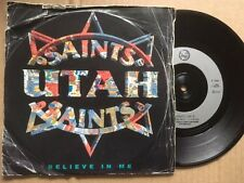 """UTAH SAINTS 7"""" 45rpm SINGLE  - BELIEVE IN ME / WHAT CAN YOU DO FOR ME"""