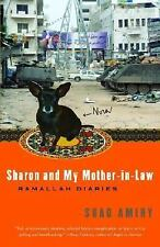 Sharon and My Mother-in-Law: Ramallah Diaries