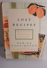 NEW Lost Recipes : Meals to Share With Friends and Family by Cunningham, Marion.