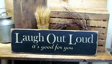 Laugh Out Loud It's Good For You, Wooden Sign, Home Decor