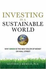 Investing in a Sustainable World: Why GREEN Is the New Color of Money on Wall St