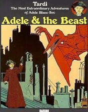 Adele and the Beast by Jacques Tardi (1990, Paperback)
