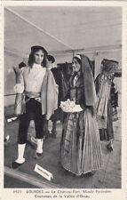 LOURDES le château-fort musée pyrénéen costumes de la vallée d'ossau