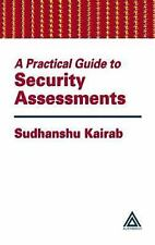 A Practical Guide to Security Assessments Kairab, Sudhanshu Hardcover