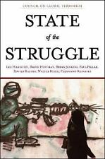 State of the Struggle: Report on the Battle Against Global Terrorism