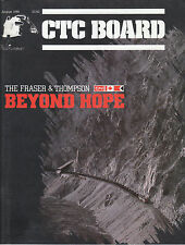 CTC BOARD 8/88 THE FRASER & THOMPSON RIVER CANYONS, CN, CP RAIL, DIESELS, SP, GT