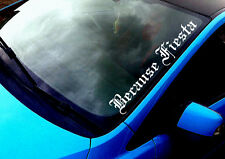 Because Fiesta (02) ANY COLOUR Windscreen Sticker Ford ST RS Car Vinyl Decal