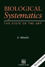 Biological Systematics : The State of the Art by A. Minelli (1998, Paperback)