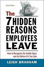 The 7 Hidden Reasons Employees Leave: How to Recognize the Subtle Signs and Act