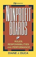 ~ Nonprofit Boards: Roles, Responsibilities, and Performance Diane J. Duca NEW