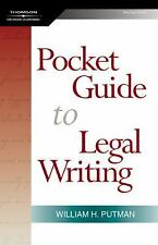 The Pocket Guide to Legal Writing by William H. Putman and West Legal Studies...