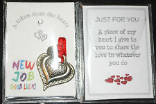 HEART TOKEN FOR GOOD LUCK IN YOUR NEW JOB - MESSAGE ON THE BACK