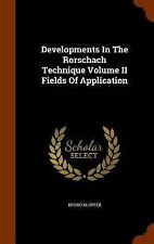 Developments in the Rorschach Technique Volume II Fields of Application by...