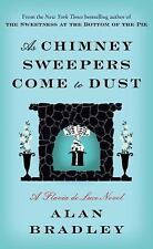 As Chimney Sweepers Come to Dust: A Flavia de Luce Novel-ExLibrary