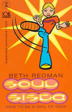Soul Sista: How to be a Girl of God by Beth Redman (Paperback, 2000) New Book