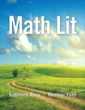 NEW - Math Lit by Almy, Kathleen; Foes, Heather