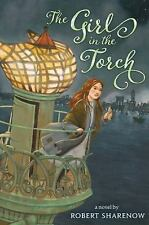 The Girl in the Torch, Sharenow, Robert, Good Book