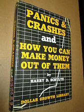 "1973. ""Panics and Crashes And How You Can Make Money Out Of Them"". Harry Shultz."