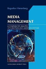 NEW - Media Management: A Comparative Analysis of European and American Systems