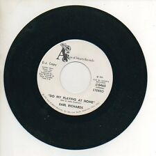 EARL RICHARD 45 RPM Promo DO MY PLAYING AT HOME / THINGS ARE KINDA SLOW AT HOUSE