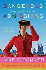 Dangerous Admissions: Secrets of a Closet Sleuth, O'Connor, Jane, Good Condition