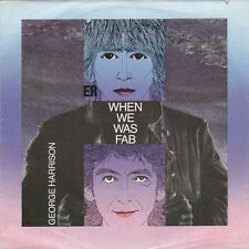 "GEORGE HARRISON - When We Was Fab (ps)  7"" 45"