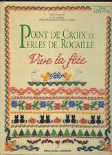 LIVRE POINT DE CROIX ET PERLES DE ROCAILLE VIVE LA FETE M. FOURISCOT