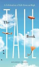The Tall Book: A Celebration of Life from on High-ExLibrary