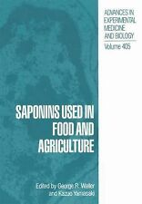 Saponins Used in Food and Agriculture 405 (2011, Paperback)