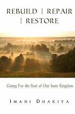 My Inner Temple: Rebuild / Repair / Restore : Caring for the Soul of Our...