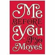 Me Before You by Moyes, JoJo