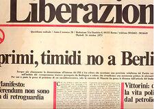 G7  LIBERAZIONE N. 28 ANNO I DEL 16 OTT 1973 - I PRIMI NO A BERLINGUER