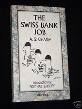 The Swiss Bank Job-A S Champ-HB/DJ-1991-1st Edition/Imp